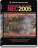 Mike Holt's Illustrated Changes to the NEC 2005, Mike Holt, 1932685278