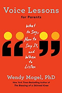 Wendy Mogel Ph.D. (Author)(1)Release Date: April 17, 2018 Buy new: $27.00$21.7147 used & newfrom$17.58
