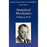 Statistical Mechanics: Volume 4 of Pauli Lectures on Physics (Dover Books on Physics)