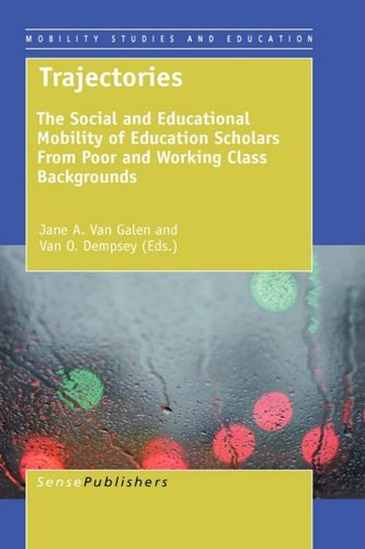 Trajectories: The Social and Educational Mobility of Education Scholars from Poor and Working Class Backgrounds (Mobilit
