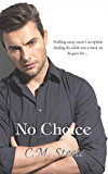 No Choice (The James Family Book 1)