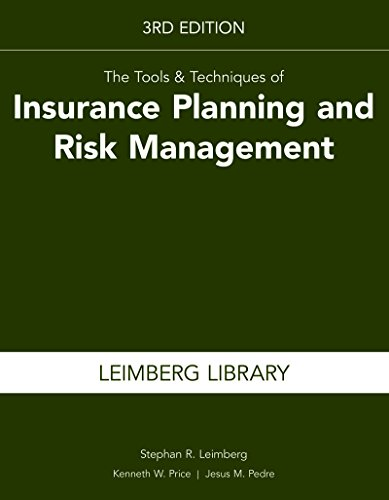 The Tools & Techniques of Insurance Planning and Risk Management, 3rd Edition