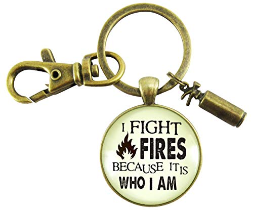 Firefighter Keychain I Fight Fires Because It Is Who I Am Appreciation Gift Jewelry Novelty Extinguisher ()