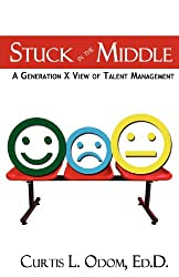 Stuck in the Middle | A Generation X View of Talent Management