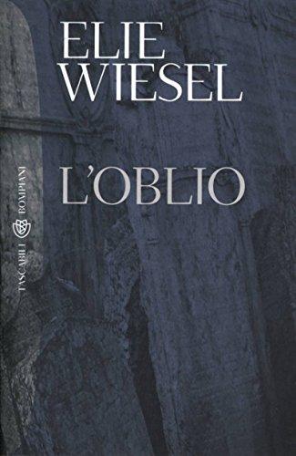 L'oblio (Tascabili. Romanzi e racconti Vol. 1009) (Italian Edition)