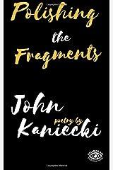 Polishing the Fragments Paperback