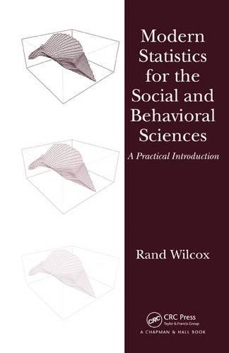 Modern Statistics for the Social and Behavioral Sciences: A Practical Introduction