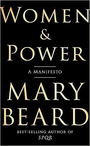 Women & Power: A Manifesto -- Mary Beard