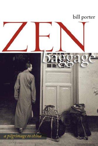 Zen Baggage: A Pilgrimage to China