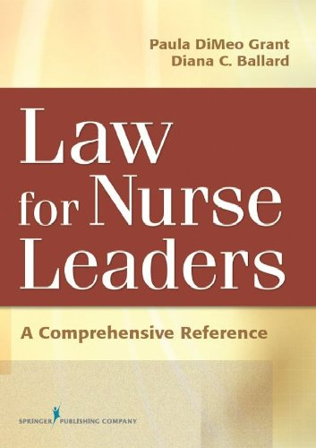Download Law For Nurse Leaders: A Comprehensive Reference Pdf