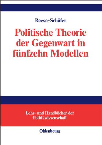 Politische Theorie Der Gegenwart In Fünfzehn Modellen Lehr- Und ...