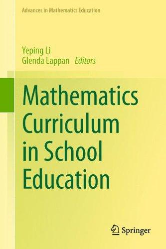 Mathematics Curriculum in School Education (Advances in Mathematics Education)