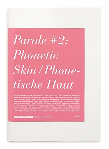 Read Online Parole No. 2: Phonetic Skin, Phonetische Haut PDF