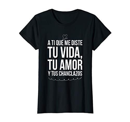 Womens Tu vida, Tu amor, Tus Chanclazos Regalo para mama navidad T-Shirt