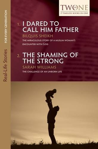 Father and the Shaming of the Strong (Real-Life Stories for Every Generation) ()