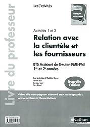 Activités 1 et 2 - Relation avec la clientèle et les fournisseurs - BTS 1re et 2e années
