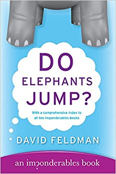 Do Elephants Jump? (Imponderables Books)
