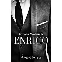 Enrico : Série irmãos Martinelli