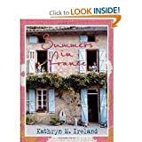 img - for Summers in France (Hardcover) By Roy English, Kathryn M. Ireland book / textbook / text book