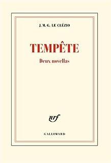 Tempête : deux novellas, Le Clézio, Jean-Marie Gustave