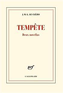 Tempête : Deux novellas par J. M. G. Le Clezio