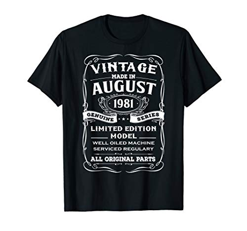 - Classic Made In August 1981 Limited Edition Birthday Shirt