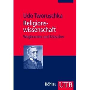 Religionswissenschaft: Wegbereiter und Klassiker