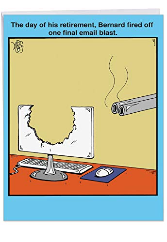 "Funny Happy Retirement Greeting Card 8.5 x 11 Inch - Jumbo""Email Blast"" Appreciation Gift - Hilarious Way to Congratulate a Retired Loved One and Celebrate (With Envelope) J2636RTG"
