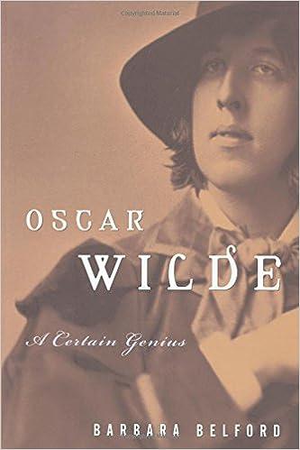 Oscar Wilde: A Certain Genius
