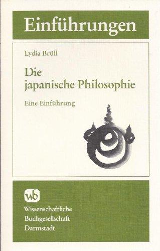 Die japanische Philosophie: Eine Einführung
