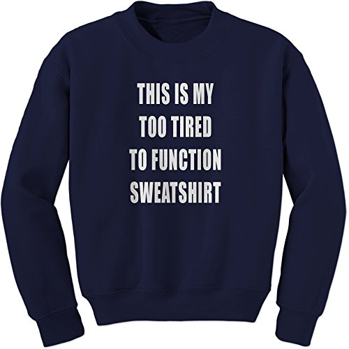 Too Adult Sweatshirt - 1