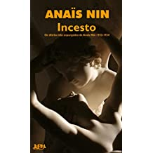 Incesto: diários não expurgados de Anaïs Nin 1932-1934