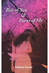 Bits of You & Pieces of Me Paperback