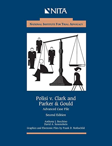 Polisi v. Clark and Parker & Gould: Advanced Case File (NITA)