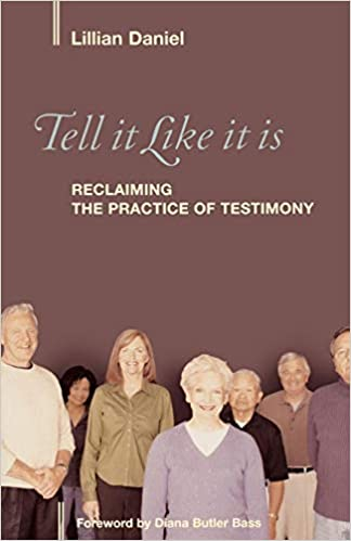 Amazon com: Tell It Like It Is: Reclaiming the Practice of
