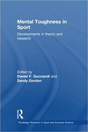 Mental Toughness in Sport (Routledge Research in Sport and Exercise Science)