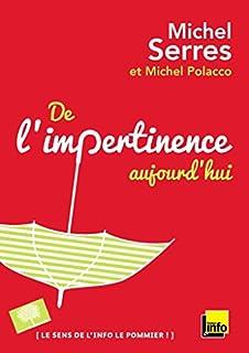 De l'impertinence, aujourd'hui, Serres, Michel