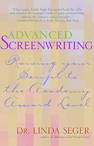 Advanced Screenwriting: Taking Your Writing to the Academy Award Level (Formatting A Screenplay)