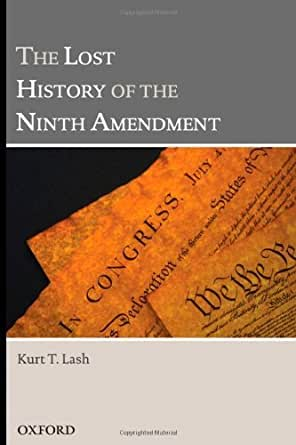 The Lost History of the Ninth Amendment - Kindle edition ...