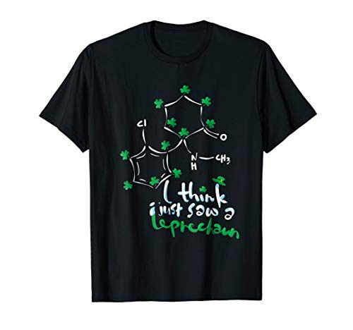 I think I saw a Leprechaun Ketamine Anesthesia T Shirt