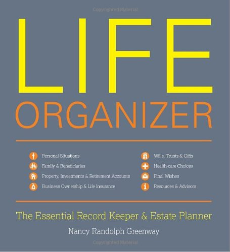 Life Organizer: The Essential Record Keeper and Estate (Essential Law Life)