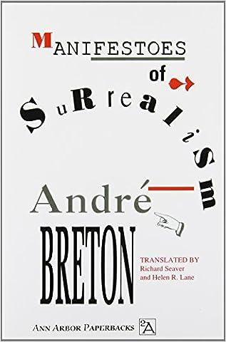 Manifestoes of Surrealism (Ann Arbor Paperbacks) (History Manifesto)
