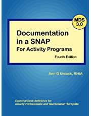 Documentation in a SNAP for Activity Programs: With Mds 3.0