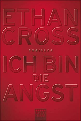 https://www.amazon.de/Ich-bin-die-Angst-Thriller/dp/3404170784/ref=sr_1_1?s=books&ie=UTF8&qid=1546204451&sr=1-1&keywords=Ich+bin+die+Angst