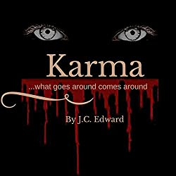Karma...What Goes Around Comes Around