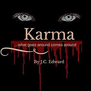 Karma...What Goes Around Comes Around Audiobook
