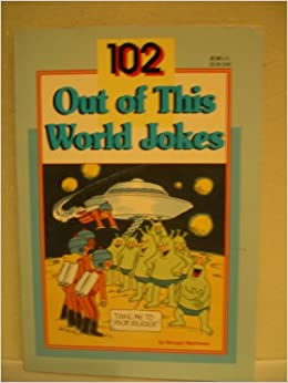 out of this world jokes