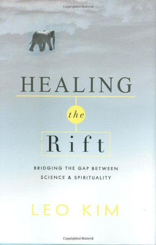 Healing the Rift: Bridging the Gap Between Science and Spirituality