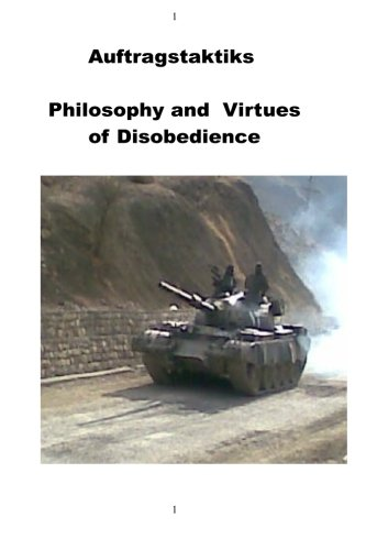 Auftragstaktiks -  Philosophy and  Virtues of Disobedience