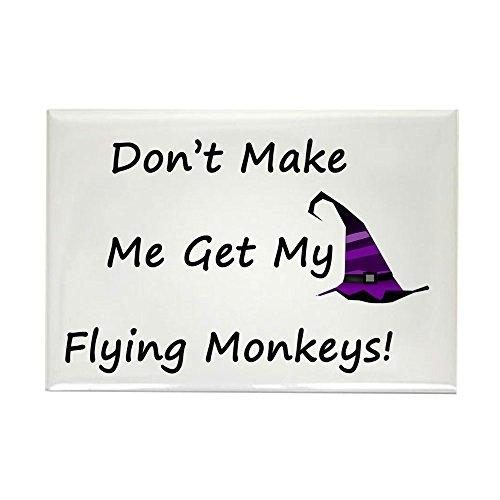 CafePress - Dont Make Me Get My Flying Monkeys! Rectangle Magn - Rectangle Magnet, 2